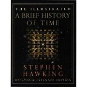 The Illustrated a Brief History of Time: Updated and Expanded Edition, Hardcover/Stephen Hawking