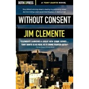 Without Consent, Paperback/Jim Clemente