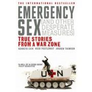 Emergency Sex (And Other Desperate Measures), Paperback