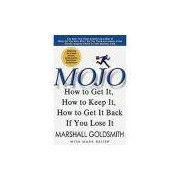 Livro - Mojo: How To Get It, How To Keep It, How To Get It Back If You Lose It