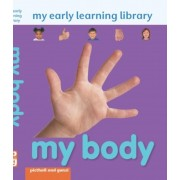 My Early Learning Library My Body