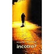 Incotro - Roxana Medvetki