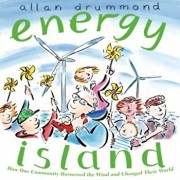 Energy Island: How One Community Harnessed the Wind and Changed Their World, Paperback/Allan Drummond
