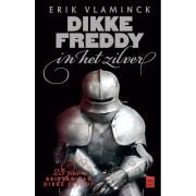 Vrijdag, Uitgeverij Dikke Freddy in het zilver - Erik Vlaminck - ebook