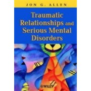 WILEY Traumatic Relationships and Serious Mental Disorders