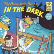 Berenstain Bears in the Dark, Paperback