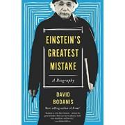 Einstein's Greatest Mistake: A Biography, Paperback/David Bodanis