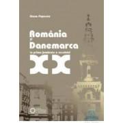 Romania si Danemarca in prima jumatate a secolului XX - Oana Popescu