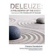 Philosophy Deleuze a Philosophy of the Event by Francois Zourabichvili & Gregg...