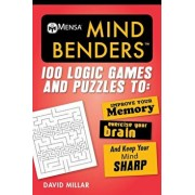 Mensa(r) Mind Benders: 100 Logic Games and Puzzles to Improve Your Memory, Exercise Your Brain, and Keep Your Mind Sharp, Paperback/David Millar