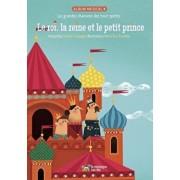 Le Roi, La Reine Et Le Petit Prince: Les Grandes Chansons Des Tout-Petits, Paperback/Carmen Campagne