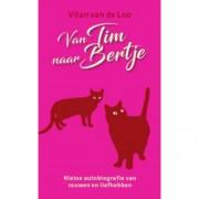 Van Tim naar Bertje - Vilan van de Loo