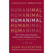 The Book of Humans: 4 Billion Years, 20,000 Genes, and the New Story of How We Became Us, Hardcover/Adam Rutherford