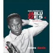 Miles Davis - MARI CANTARETI DE JAZZ SI BLUES - Vol. 4