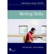 Improve Your IELTS Writing Skills by Sam McCarter