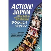 Action! Japan. A Field Guide to Using Japanese in the Community, Paperback/Jr., Thomas Mason