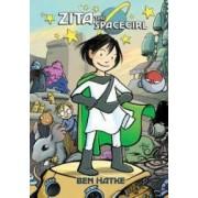 Zita the Spacegirl Book One Far from Home