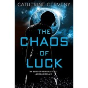 The Chaos of Luck, Paperback