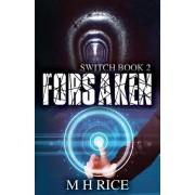 Forsaken: Book 2 in the Switch Series