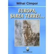 Europa, sarea Terrei.../Mihai Cimpoi