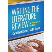 Writing the Literature Review: A Practical Guide, Hardcover/Sara Efrat Efron