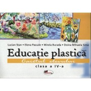 Educatie plastica. Caiet pentru clasa a IV-a, format mare/Lucian Stan, Elena Pascale, Mirela Burada, Doina Mihaela Sima