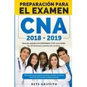 CNA Preparacion Para El Examen: Guia de Estudio de Habilidades Cna: CNA Preparacion Para El Examen: Guia de Estudio de Habilidades CNA, Paperback/Rets Griffith