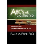 The ABC's of Apostleship: An Introductory Overview, Paperback/Paula A. Price
