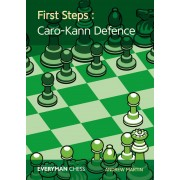 First Steps: The Caro Kann Andrew Martin