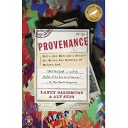 Provenance: How a Con Man and a Forger Rewrote the History of Modern Art, Paperback