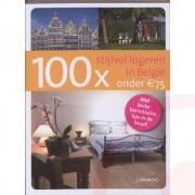 Accommodatiegids 100 x Stijlvol logeren in België onder de 75 Euro | Lannoo