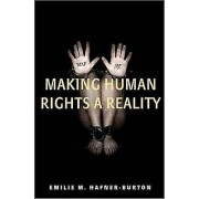 Making Human Rights a Reality by Emilie M. HafnerBurton