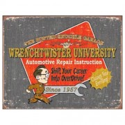 """Sign - The Busted Knuckle Garage Wrenchtwister University"""