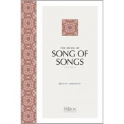 The Book of Song of Songs (2nd Edition): Divine Romance, Paperback/Brian Simmons