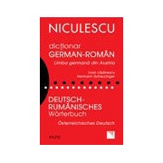 Dictionar german-roman. Limba germana din Austria / Deutsch - Rumanisches Worterbuch. Osterreichisches Deutsch