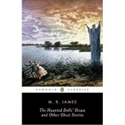 Haunted Dolls' House and Other Ghost Stories, Paperback/M R James