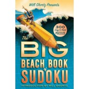 Will Shortz Presents the Big Beach Book of Sudoku: 300 Easy to Hard Puzzles, Paperback