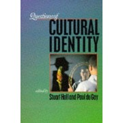 Identity Questions of Cultural Identity by Stuart Hall & Paul Du Gay