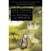 The Return of the Shadow by J. R. R. Tolkien