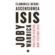 Flamurile negre ascensiunea ISIS