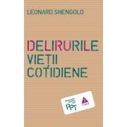 Delirurile vietii cotidiene (eBook)