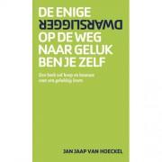 De enige dwarsligger op de weg naar geluk ben je zelf - Jan Jaap van Hoeckel