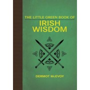 The Little Green Book of Irish Wisdom, Hardcover