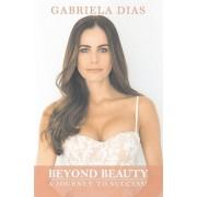 Beyond Beauty par Dias & Gabriela