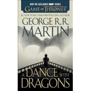 A Dance with Dragons: A Song of Ice and Fire, Book Five, Paperback/George R. R. Martin