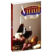 Vinul. Un aliment esențial pentru sănătatea ta