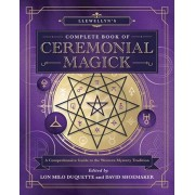 Llewellyn's Complete Book of Ceremonial Magick. A Comprehensive Guide to the Western Mystery Tradition, Hardback/***