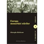 Europa monarhiei starilor/Gheorghe Bichicean