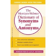 The Merriam-Webster Dictionary of Synonyms and Antonyms, Paperback