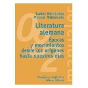 Hernandez Isabel Literatura Alemana: Epocas Y Movimientos Desde Los Origenes Hasta Nues